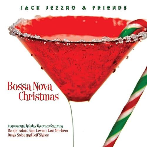 Bossa Nova Christmas von Jack Jezzro
