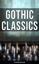 Gothic Classics: 60+ Books in One Volume