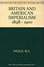 Britain and American imperialism, 1898-1900