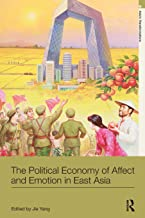 The Political Economy of Affect and Emotion in East Asia