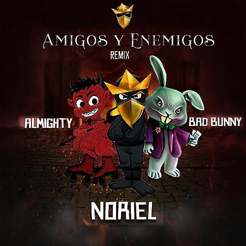 Amigos y Enemigos (Remix) [Explicit]