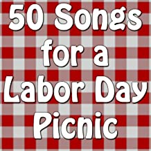50 Songs for a Labor Day Picnic