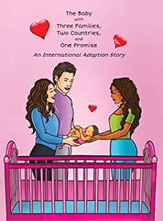 The Baby with Three Families, Two Countries, and One Promise: An International Adoption Story