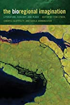 The Bioregional Imagination: Literature, Ecology, and Place (English Edition)