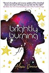 Brightly Burning Kindle Edition