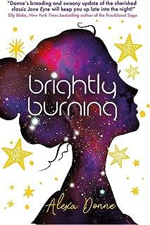 Brightly Burning (English Edition)