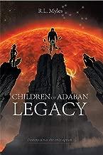 Children of Adaban: Legacy: Book 1