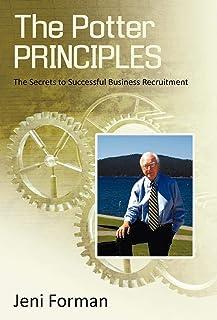 The Potter Principles: The Secret to Successful Business Recruitment
