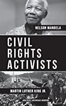 CIVIL RIGHTS ACTIVISTS: Martin Luther King Jr. and Nelson Mandela - 2 Books in 1