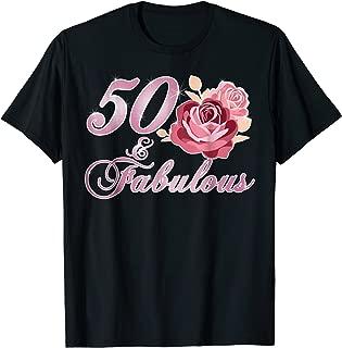 50 & Fabulous Rose Lover 50th Birthday Gift Flower Tshirt
