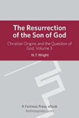 Resurrection Son of God V3: Christian Origins and the Question of God Kindle Edition