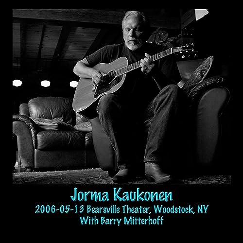 2006-05-13 Bearsville Theater, Woodstock, NY by Jorma