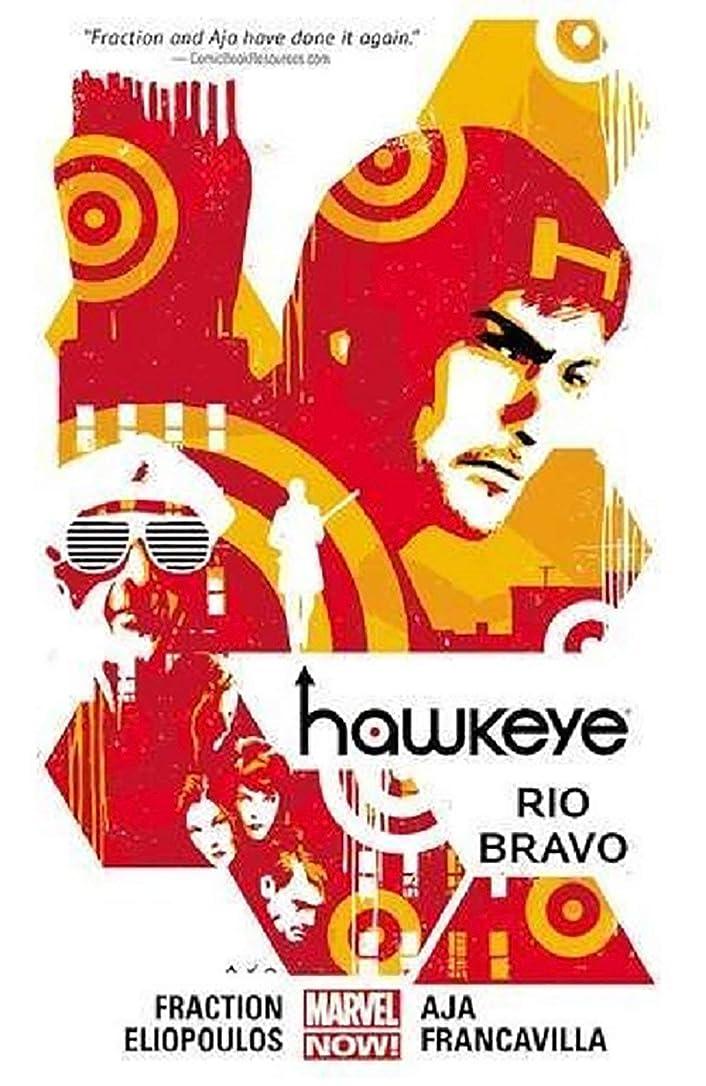 海洋のめる供給Hawkeye Volume 4: Rio Bravo (Marvel Now) (Hawkeye: Marvel Now!)