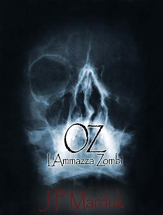 Oz: LAmmazza Zombi