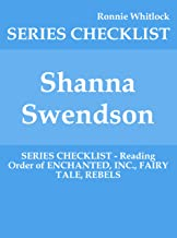 Shanna Swendson - SERIES CHECKLIST - Reading Order of ENCHANTED, INC., FAIRY TALE, REBELS