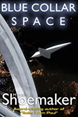 Blue Collar Space Kindle Edition
