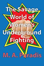 underground women's fighting