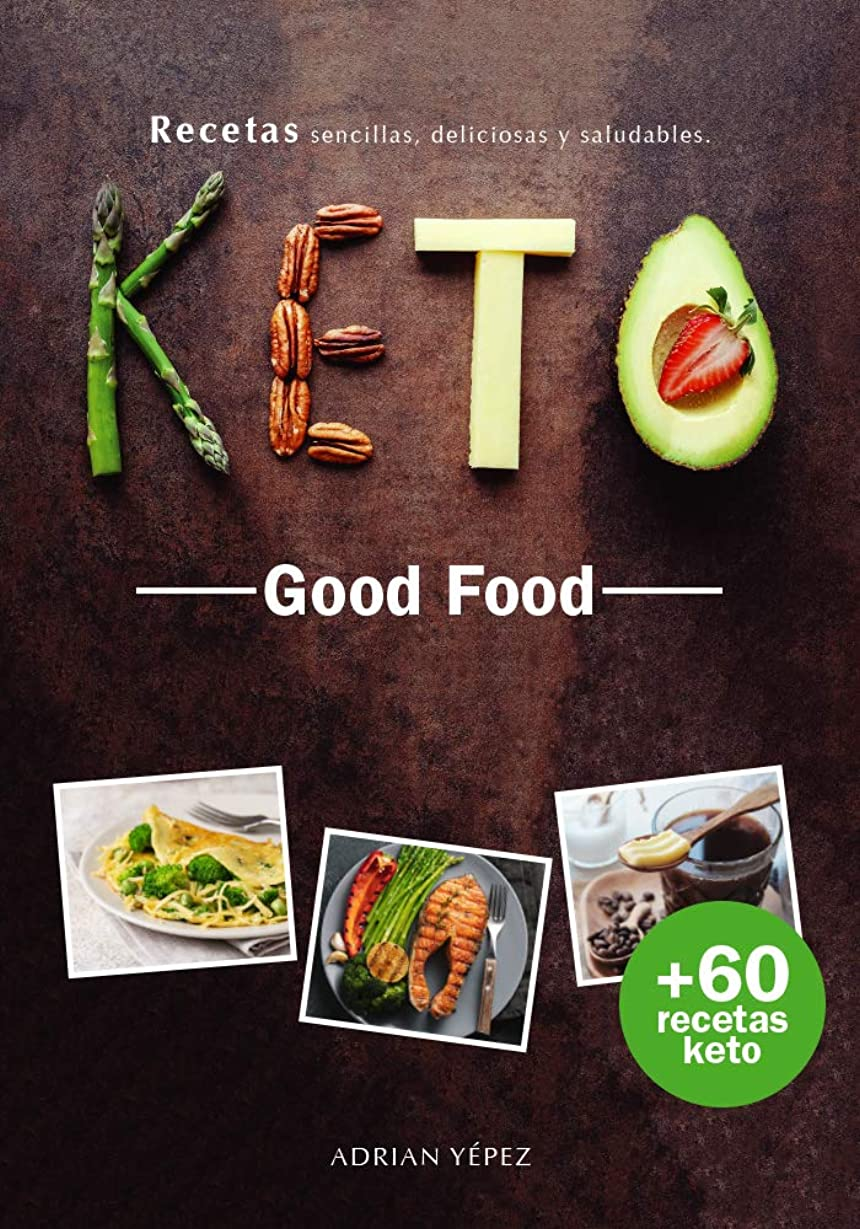 Keto Good Food (Spanish Edition)