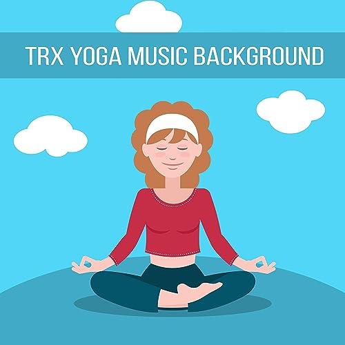 TRX Yoga Music Background de Sounds of Nature en Amazon Music ...