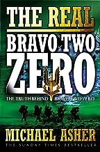 The Real 'Bravo Two Zero : The Truth Behind 'Bravo Two Zero