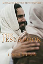The Jesus Book: Messages for the 21st Century