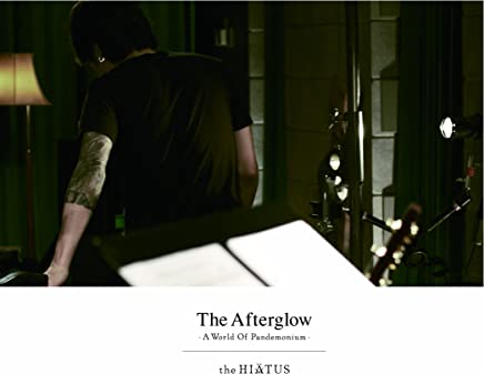 The Afterglow-A World Of Pandemonium- [DVD]