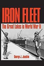 Iron Fleet: The Great Lakes in World War II (Great Lakes Books Series)