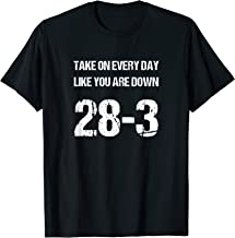 Down 28-3 Motivational T-Shirt