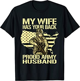 My Wife Has Your Back Proud Army Husband Shirt Spouse Gift