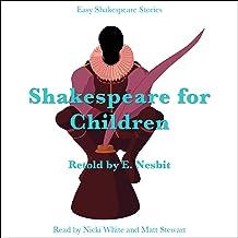 Shakespeare for Children Retold by E. Nesbit: Easy Shakespeare Stories