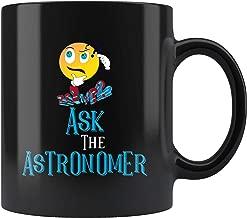 Astronomer Mug Ask The Astronomers Gift Coffee Ceramic Black Mugs 11 Oz.