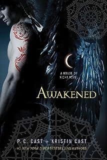Awakened: A House of Night Novel (House of Night Novels, 8)