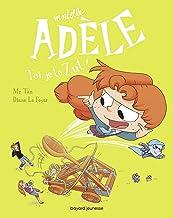 BD Mortelle Adèle, Tome 18: Toi, je te zut !
