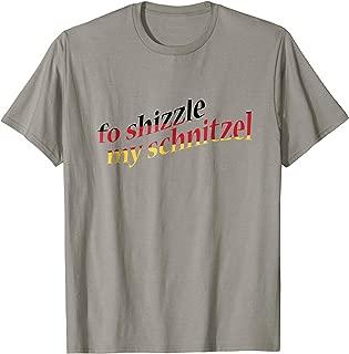 Funny Oktoberfest Shirt German Flag Fo Shizzle My Schnitzel