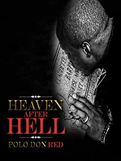 Heaven After Hell: The Polo Don Red Story