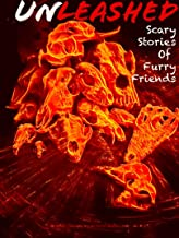UnLeashed: Scary Stories of Furry Friends