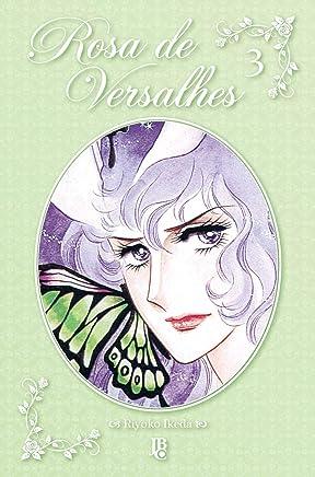 Rosa de Versalhes- Volume 3