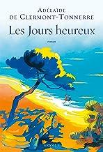 Les jours heureux (Littérature Française)