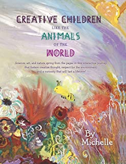 Creative Children Like the Animals of the World: When STEAM Education Meets Language Arts and Creativity