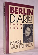 THE BERLIN DIARIES. Edited and with a Foreword by George Vassiltchikov and with an Introduction by Christabel Bielenberg.