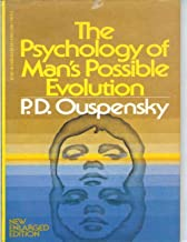 The Psychology Of Mans Possible Evolution (English Edition)