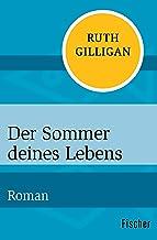 Der Sommer deines Lebens: Roman (German Edition)