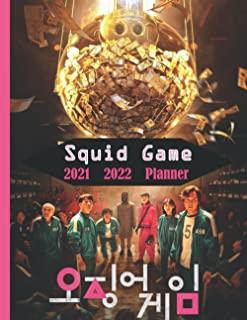 """SQUID GAME 2021 2022 PLANNER: CALENDER NEW EDITION 152 PAGES 8.5""""x""""8.5 IN"""