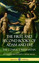 The First and Second Books of Adam and Eve: Also Called, the Conflict with Satan (Old Testament Apocrypha) (Hardcover)