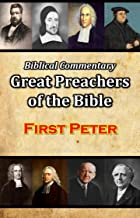 First Peter (Biblical Commentary Great Preachers of the Bible Book 60)