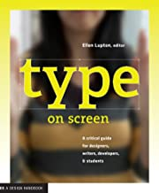 Type on Screen: A Critical Guide for Designers, Writers, Developers, and Students (Design Briefs)