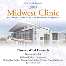 2009 Midwest Clinic - Clarence Wind Ensemble