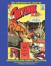 The Cheyenne Kid: Giant #2: Gwandanaland Comics #3157/3158 -- Issues #23-38 of this Exciting Western Hero!