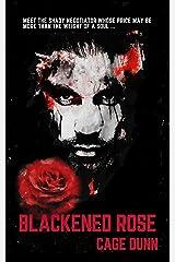 Blackened Rose Kindle Edition
