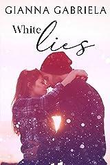 White Lies Kindle Edition